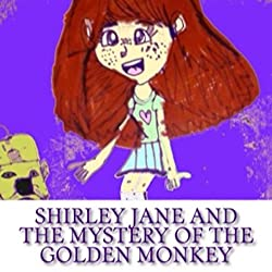 Shirley Jane and the Mystery of the Golden Monkey