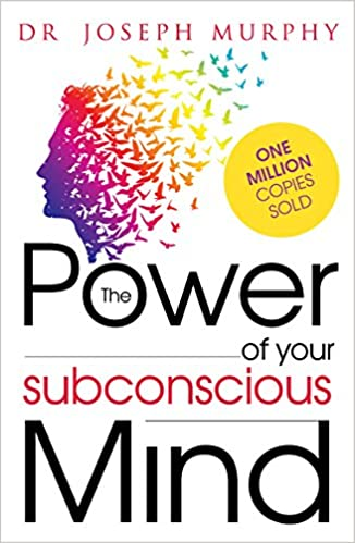 The power of your subconscious mind- best books to read