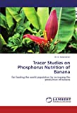 Tracer Studies on Phosphorus Nutrition of Banan, D. Kalaivanan, 3845413085