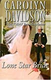Lone Star Bride, Carolyn Davidson, 0373294085