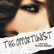 The Opportunist | Tarryn Fisher