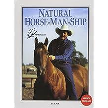 NATURAL HORSE-MAN-SHIP (FRANÇAIS)