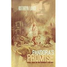 Pandora's Promise (The Pandora's Trilogy) (Volume 3)