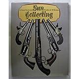 Antique Guns and Gun Collecting
