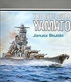 Battleship Yamato, Janusz Skulski, 087021019X