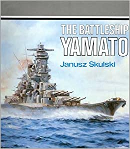 The Battleship Yamato (Anatomy of the Ship)