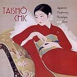 Taisho Chic, Kendall H. Brown and Sharon A. Minichiello, 0295982446