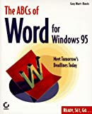 The ABCs of Word for Windows 95, Guy Hart-Davis, 0782118771