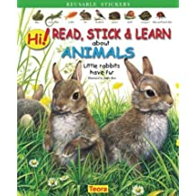 Hi! Read, Stick and Learn About Animals. Little Rabbits Have Fur