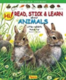 Hi! Read, Stick and Learn about Animals. Little rabbits have Fur, Andre Boos, Emmanuelle Fojit, 159496002X