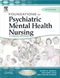 img - for Foundations of Psychiatric Mental Health Nursing: A Clinical Approach, Fifth Edition book / textbook / text book