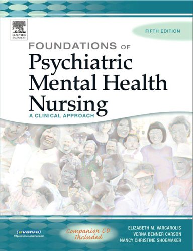 Foundations of Psychiatric Mental Health Nursing: A Clinical Approach, Fifth Edition