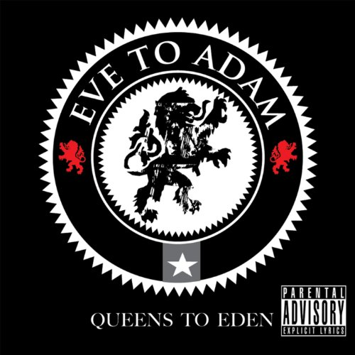 Queens To Eden [Explicit]