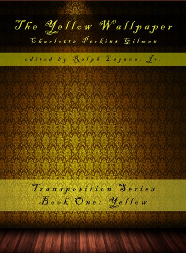 The Yellow Wallpaper (TransPosition Book 1) by Charlotte Perkins Gilman