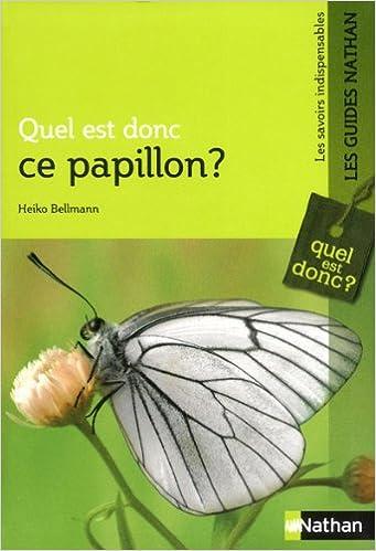 Téléchargements de torrents gratuits ebooks Quel est donc ce papillon ? by Heiko Bellmann PDF RTF DJVU