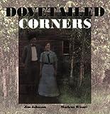 Dovetailed Corners, Jim Johnson, 0930100697