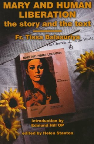 Mary and Human Liberation: The Story and the Text (Catholic Trinity Blessed)