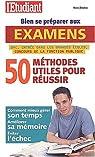Bien se préparer aux examens 50 methodes utiles pour réussir par Dovero