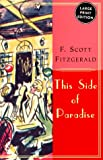 This Side of Paradise, F. Scott Fitzgerald, 0060933283