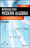 Introductory Modern Algebra: A Historical Approach, Saul Stahl, 0470876166