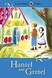 Hansel and Gretel (Ladybird Tales)