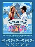 Trailer Park Jesus