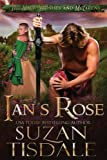 Ian's Rose: Book One of The Mackintoshes and McLarens (Volume 1) by  Suzan Tisdale in stock, buy online here
