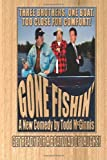 Gone Fishin', Todd McGinnis, 1435734971