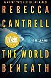 The World Beneath (A Joe Tesla Novel) (Volume 1)