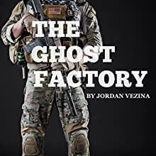 The Ghost Factory: Hell's Half Acre, Book 1 Audiobook by Jordan Vezina Narrated by Dalan Decker