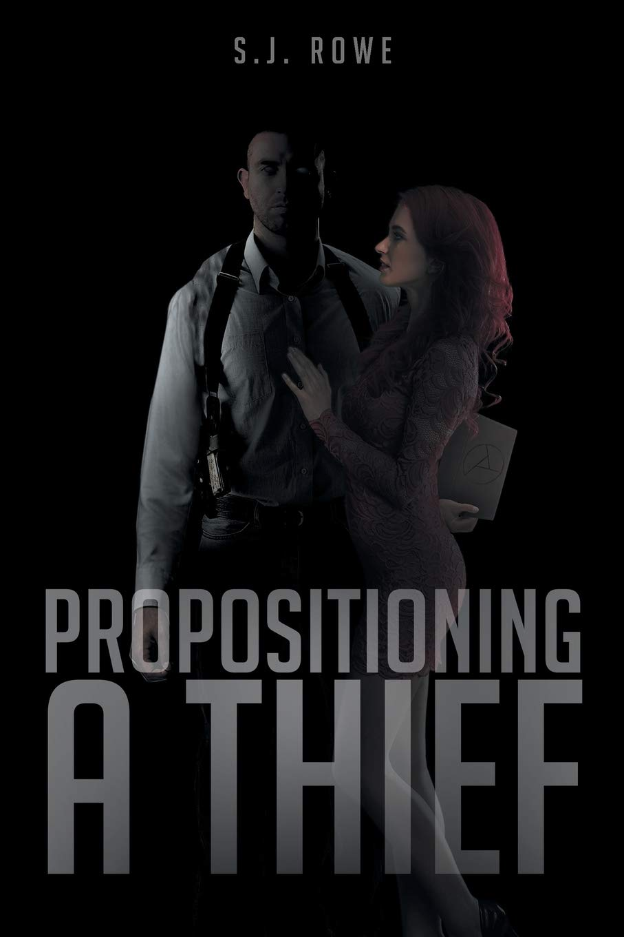 Propositioning A Thief by Page Publishing Inc