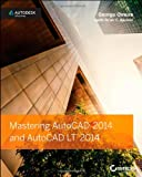 Mastering AutoCAD and AutoCAD LT, George Omura and Brian C. Benton, 1118575040