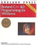 Borland C++ 4.0 Programming for Windows, Paul Yao, 0679751467