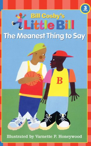 The Meanest Thing To Say (Turtleback School & Library Binding Edition) (Little Bill Books for Beginning Readers)