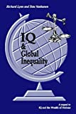 IQ and Global Inequality by Richard Lynn and Tatu Vanhanen (2006) Perfect Paperback