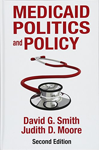 Medicaid Politics And Policy  Second Edition