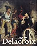 Eugene Delacroix, Staatliche Kunsthalle Karlsruhe and Barthelemy Jobert, 3936636133