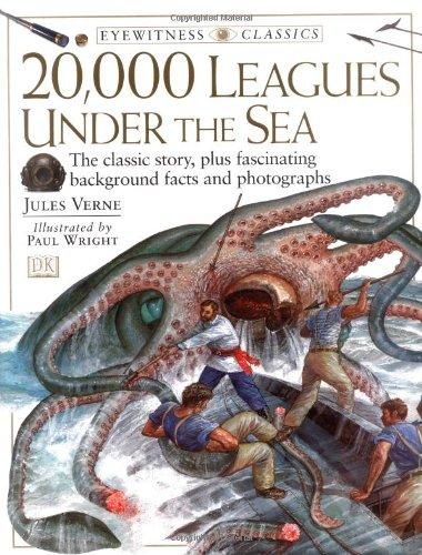 20,000 Leagues Under the Sea: Jules Vernes Classic Tale ...