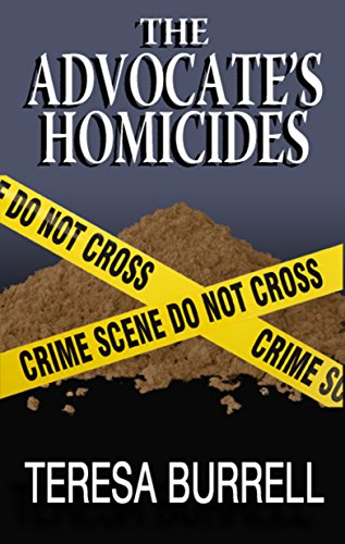 The Advocate's Homicides (The Advocate Series Book 8) by [Burrell, Teresa]