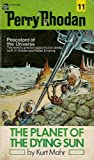 The Planet of the Dying Sun (Perry Rhodan #11)