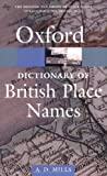 A Dictionary of British Place-Names (Oxford Paperback Reference)