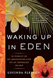 Waking up in Eden, Lucinda Fleeson, 1565124863