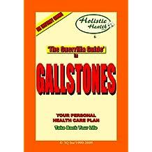 THE GUERRILLA GUIDE TO GALLSTONES