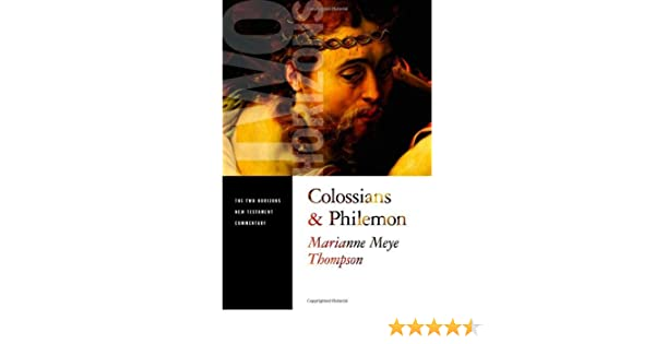 Colossians and philemon the two horizons new testament commentary colossians and philemon the two horizons new testament commentary kindle edition by marianne meye thompson religion spirituality kindle ebooks fandeluxe Gallery