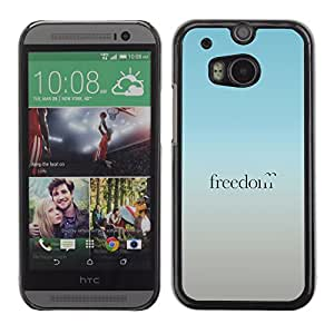 Graphic4You Freedom Message Quote Hard Case Cover for HTC One (M8)