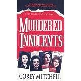 Murdered Innocents by Corey Mitchell (2011-08-31)