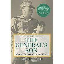 General's Son: Journey of an Israeli in Palestine