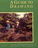 A Guide to Drawing, Mendelowitz, Daniel M. and Wakeham, Duane A., 003007312X