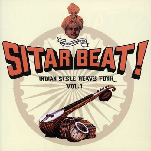 Sitar Beat! Indian Style Heavy Funk Vol. 1 by Guerilla Reissues