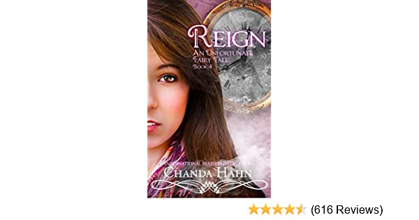 Amazon reign an unfortunate fairy tale book 4 ebook chanda amazon reign an unfortunate fairy tale book 4 ebook chanda hahn kindle store fandeluxe Gallery